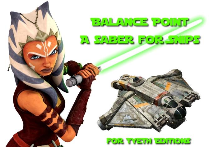 Balance Point Lightsaber- A Saber for Snips