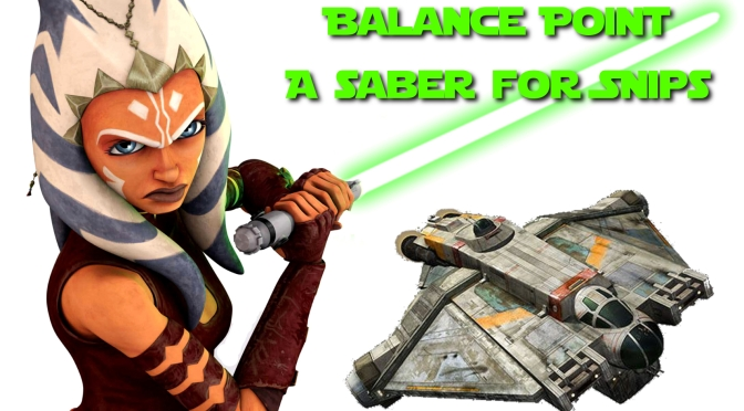 Balance Point Lightsaber- A Saber for Snips