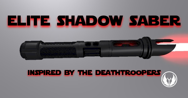 Elite Shadow Saber (Inspired by the Imperial DeathTroopers)