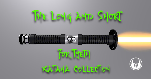 The Long and Short FT Katana Collection