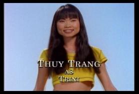 Thuy Trang as Trini Kwan