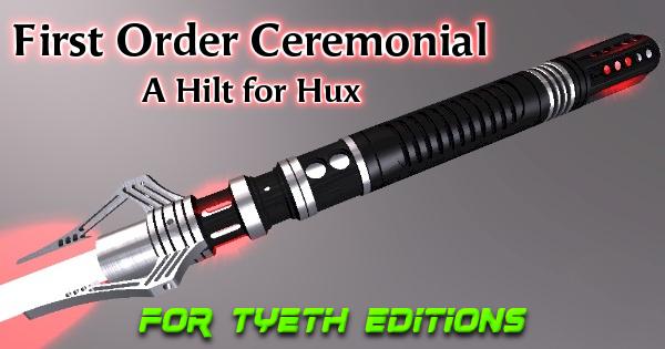 First Order Ceremonial Saber – A Hilt for Hux