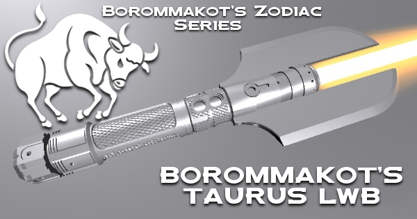 Taurus LWB Lightsaber – A twist on Borommakot's design