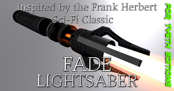 Fade Lightsaber – A Saber for the Harkonnen hope