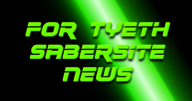 Coming Soon Sabers! – For Tyeth Teasers