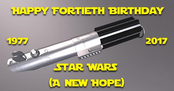Happy Birthday Star Wars – Happy For-Tyeth!