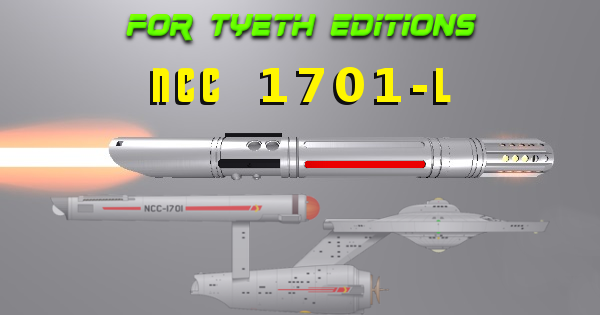 NCC 1701-L Lightsaber – A Highly Engineered Saber