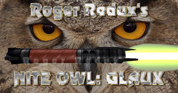 Nite Owl: Glaux Lightsaber by Roger Redux