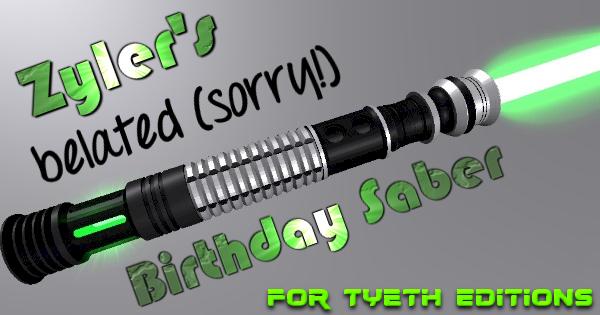 Zyler's Belated Birthday Saber (Sorry!!)
