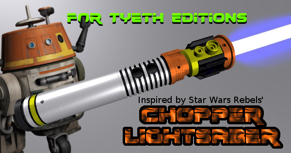 Chopper Lightsaber – Inspired by C1-10P