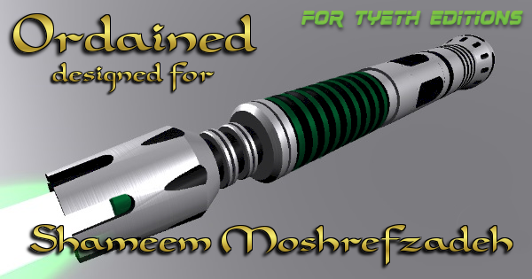Ordained Saber – A design for Shameem