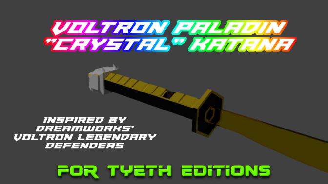 Paladin Defenders Crystal Katana – for DK44 and his Younglings