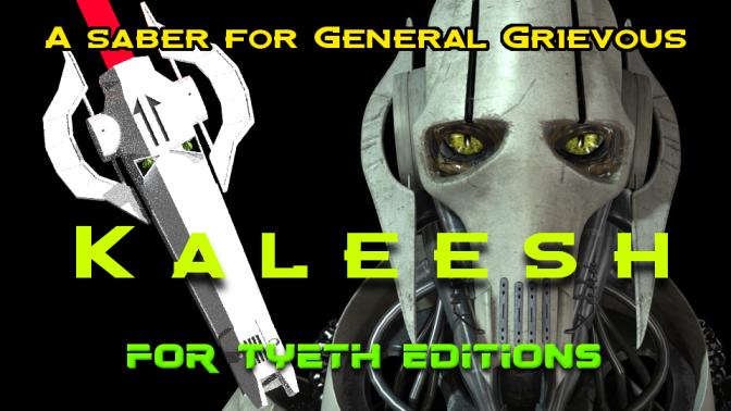 Kaleesh Saber – A design for General Grievous.
