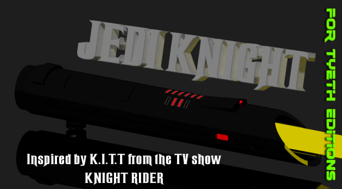 Jedi Knight Saber – Inspired by Knight Rider