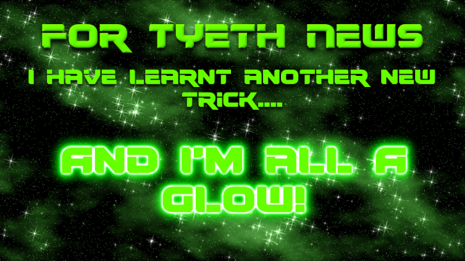 A Glowing New Trick! For finally works it out.