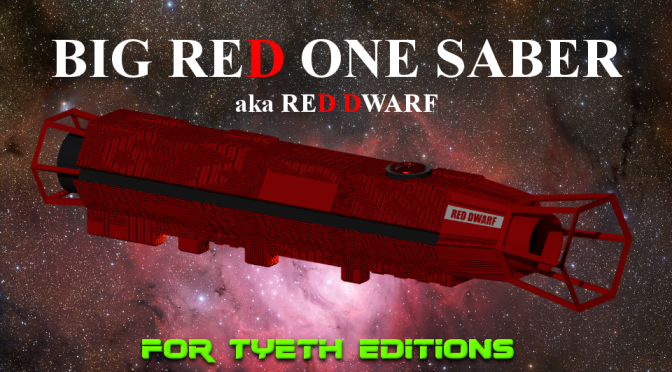 Big Red One Saber inspired by the Sci-Fi comedy Red Dwarf