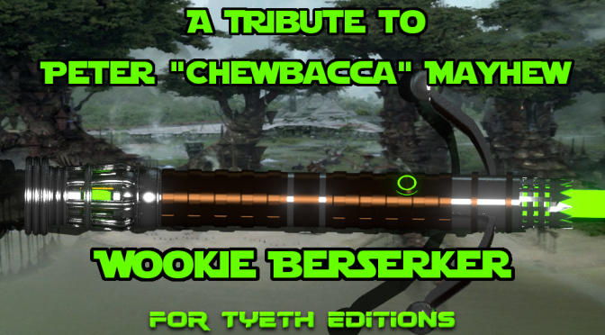 A Tribute to Peter Mayhew – Wookie Berserker Lightsaber
