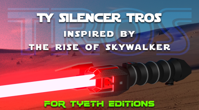 TY Silencer TROS Saber – For Tyeth Editions