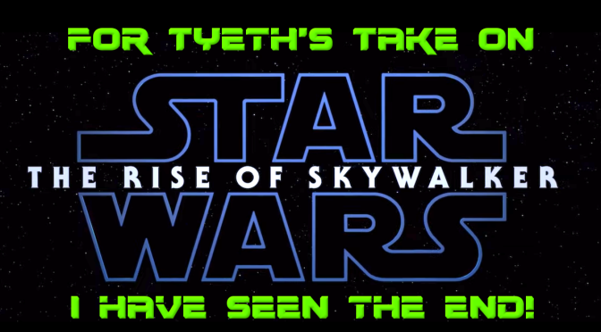For Tyeth's Rise of Skywalker Review