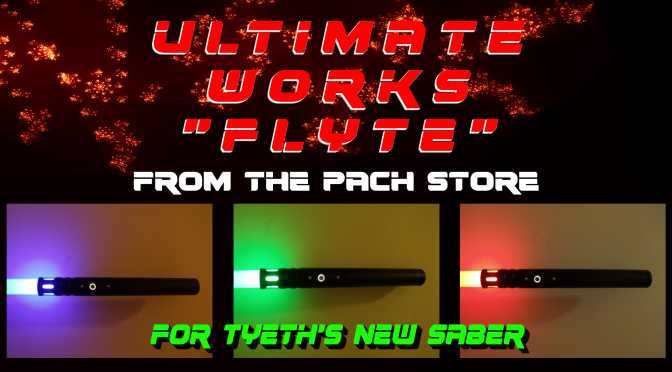 "Ultimate Works ""Flyte"" – For's new saber (and more)"