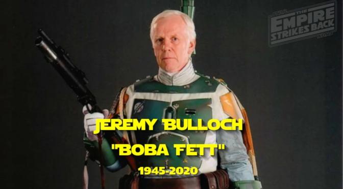 Jeremy Bulloch – Another Legend passes