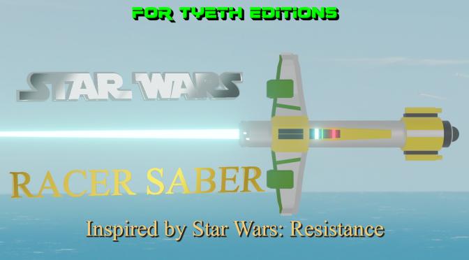 """Racer Saber"" inspired by Star Wars Resistance"