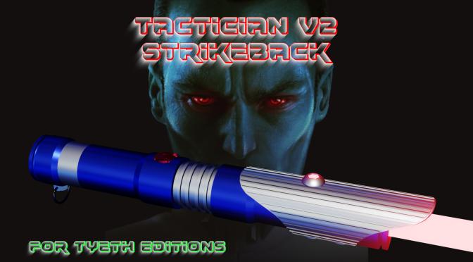 Tactician V2 : Strikeback – Thrawn's second saber