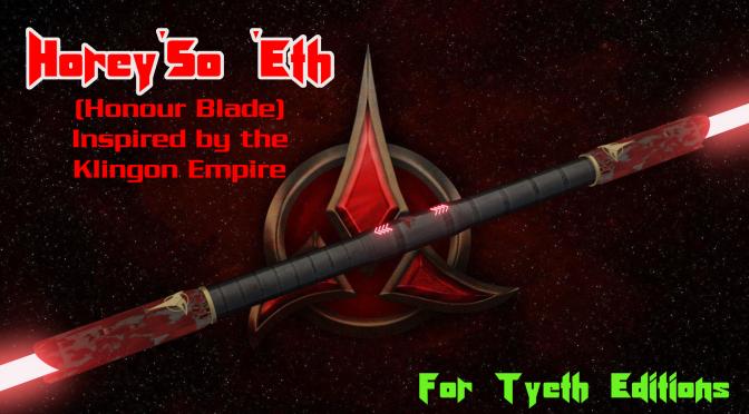 """Horey'So 'Eth"" saberstaff – Honour Blade – Inspired by The Klingons"