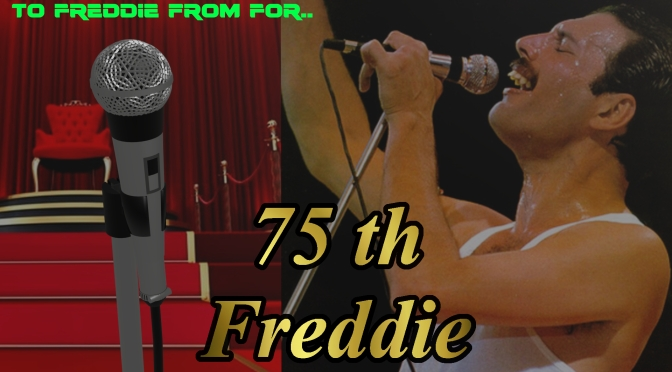 To Freddie….on your birthday….