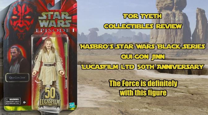 Qui-Gon Jinn Hasbro 50th Lucasfilm Black Series Figure – FT's Review
