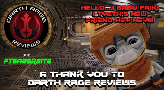 A Thank You To Darth Rage Reviews -An Addition to For's Family