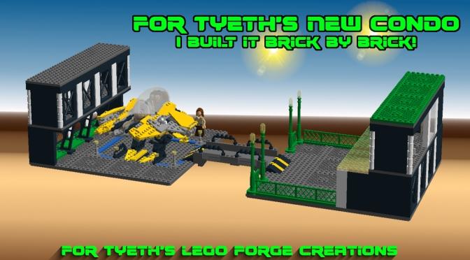 For Tyeth's New Condo – I built it brick by brick